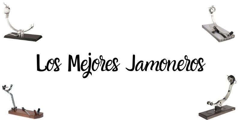 Mejores Jamoneros